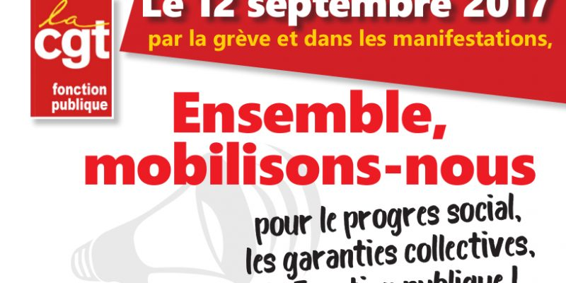 Ensemble, mobilisons-nous pour le progres social, les garanties collectives, la Fonction publique !