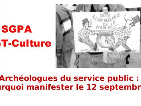 Archéologues du service public: Pourquoi manifester le 12 septembre?