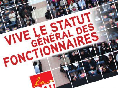 Vive le Statut Général des Fonctionnaires !