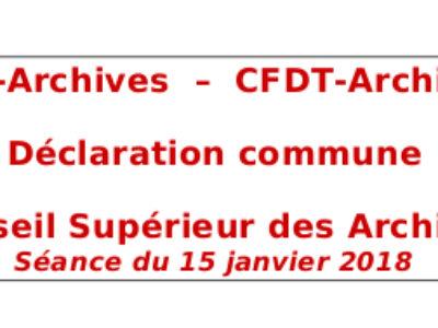 CGT-Archives  –  CFDT-Archives  Déclaration commune au Conseil Supérieur des Archives du 15 Janvier 2018