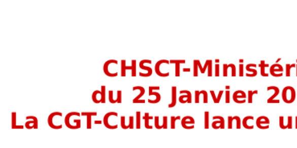 CHSCT-Ministériel: La CGT-Culture lance une alerte!