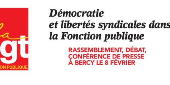 Le 8 Février : Démocratie et libertés syndicales dans la Fonction publique