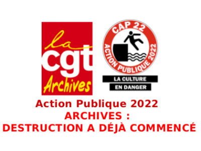 Action Publique 2022  ARCHIVES :  LA DESTRUCTION A DÉJÀ COMMENCÉ!!!
