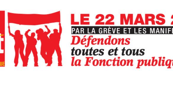LE 22 MARS 2018 : Défendons toutes et tous la Fonction publique