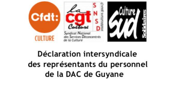 Déclaration intersyndicale des représentants du personnel de la DAC de Guyane