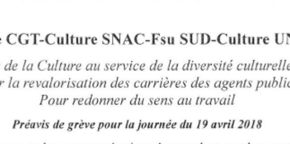 CFTC-Culture CGT-Culture SNAC-Fsu SUD-Culture UNSA-Culture : Préavis de grève pour la journée du 19 avril 2018