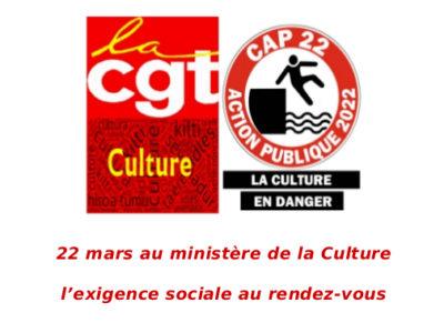 22 marsau ministère de la Culture l'exigence sociale au rendez-vous
