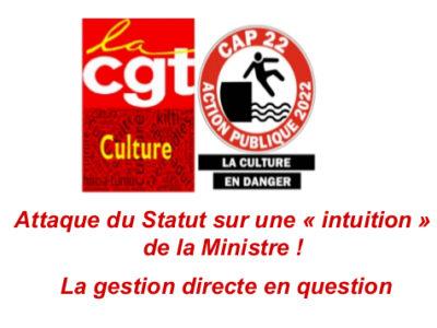Attaque du Statut sur une «intuition» de la Ministre! La gestion directe en question