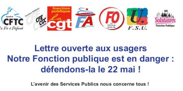 Lettre ouverte aux usagers – Notre Fonction publique est en danger : défendons-la le 22 mai !