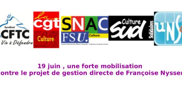 19 juin, une forte mobilisation  contre le projet de gestion directe de Françoise Nyssen