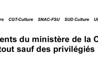 Les agents du ministère de la Culture, tout sauf des privilégiés!
