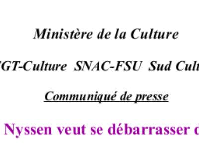 Communiqué de presse : Pourquoi Françoise Nyssen veut se débarrasser de ses fonctionnaires?