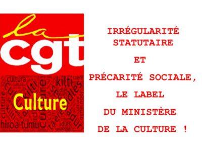 IRRÉGULARITÉ STATUTAIRE ET PRÉCARITÉ SOCIALE, LE LABEL DU MINISTÈRE DE LA CULTURE!