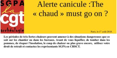 Alerte canicule :The  « chaud » must go on ?