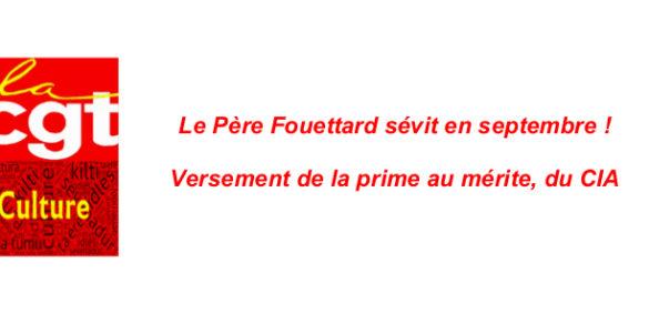 Le Père Fouettard sévit en septembre ! Versement de la prime au mérite, du CIA