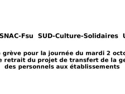 CGT-Culture  SNAC-Fsu  SUD-Culture-Solidaires  UNSA-Culture Préavis de grève pour la journée du mardi 2 octobre 2018