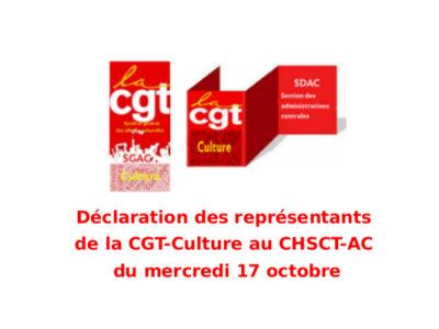 Déclaration des représentants de la CGT-Culture au CHSCT-AC du mercredi 17 octobre