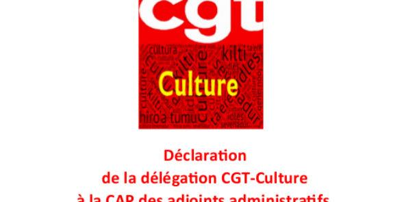 Déclaration de la délégation CGT-Culture à la CAP des adjoints administratifs, le 16 octobre 2018