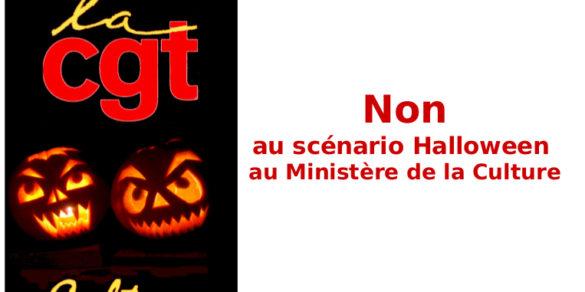 Non au scénario Halloween au Ministère de la Culture