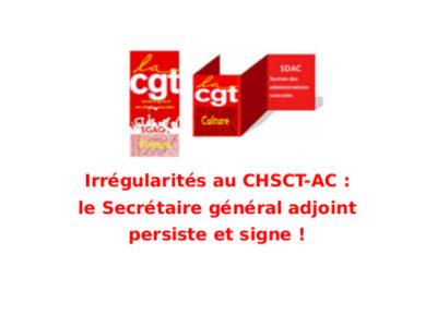 Irrégularités au CHSCT-AC: le Secrétaire général adjoint persiste et signe!