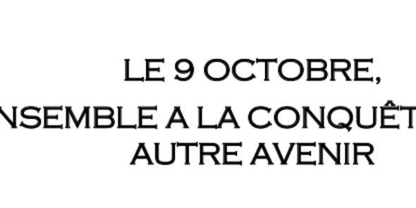 Préavis de grève de l'UFSE CGT pour le 9 octobre : LE 9 OCTOBRE, , ENSEMBLE A LA CONQUÊTE D' ' UN AUTRE AVENIR