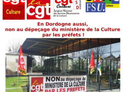 En Dordogne aussi, non au dépeçage du ministère de la Culture par les préfets !