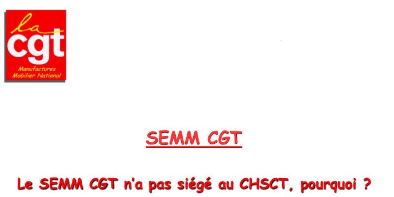 Le SEMM CGT n'a pas siégé au CHSCT, pourquoi ?