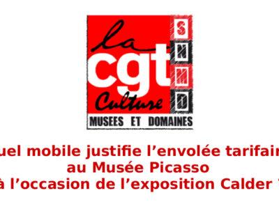 Quel mobile justifie l'envolée tarifaire au Musée Picasso à l'occasion de l'exposition Calder?