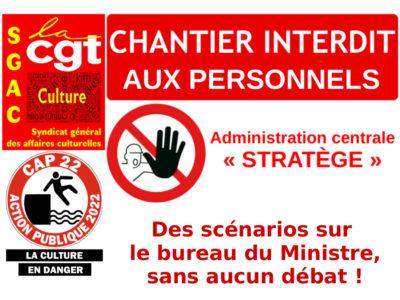 Chantiers « AC Stratège » : des scénarios sur le bureau du Ministre, sans aucun débat !