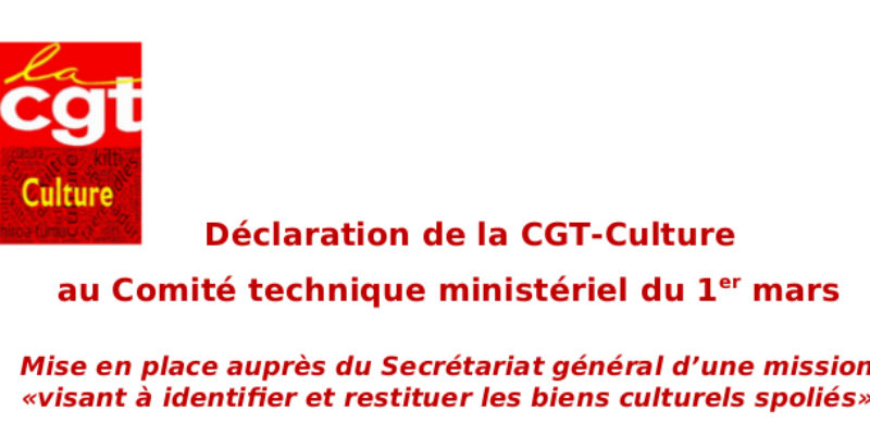 Déclaration de la CGT-Culture au Comité technique ministériel du 1er mars