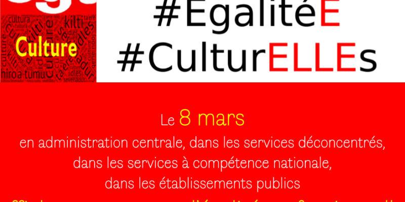 Le 8 mars 2019 participons à la campagne #EgalitéE #CulturELLEs
