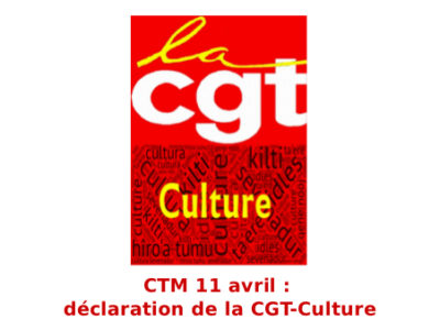 CTM 11 avril : déclaration de la CGT-Culture