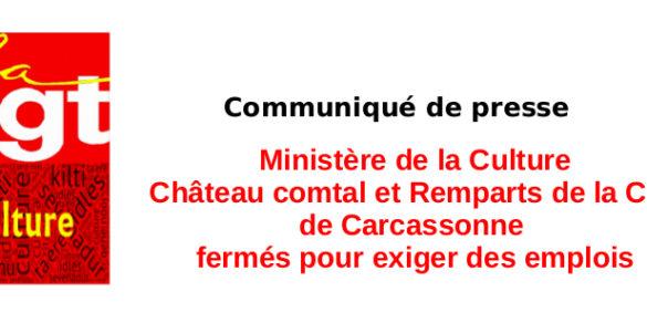Château comtal et Remparts de la Cité de Carcassonne fermés pour exiger des emplois