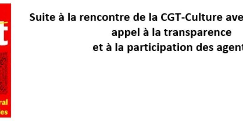 Suite à la rencontre de la CGT-Culture avec le Ministre: appel à la transparence et à la participation des agents