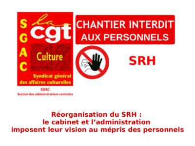 Réorganisation du SRH : le cabinet et l'administration imposent leur vision au mépris des personnels