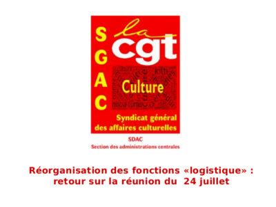 Réorganisation des fonctions «logistique» : retour sur la réunion du 24 juillet