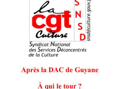 Après la DAC de Guyane.  À qui le tour?