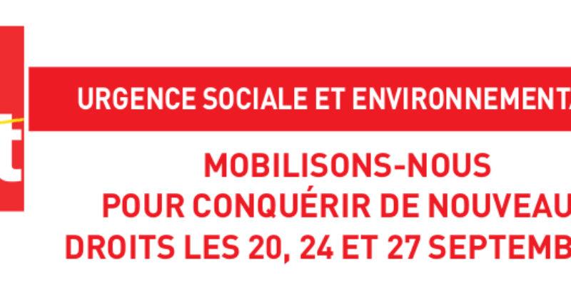 Urgence sociale et environnementale – Mobilisons-nous pour conquérir de nouveaux droits les 20, 24 et 27 septembre !