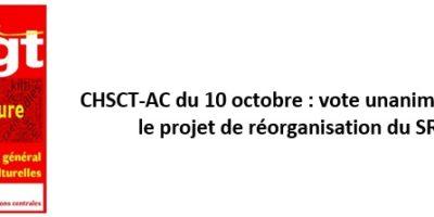 CHSCT-AC du 10 octobre : vote unanime contre  le projet de réorganisation du SRH