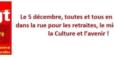 Le 5 décembre, toutes et tous en grève et dans la rue pour les retraites, le ministère de la Culture et l'avenir