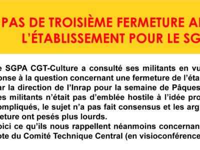 INRAP – PAS DE TROISIÈME FERMETURE ANNUELLE DE L'ÉTABLISSEMENT POUR LE SGPA-CGT