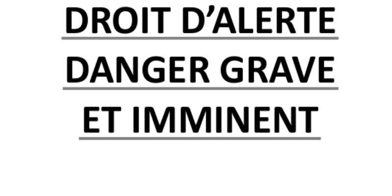 GUIDE CGT  DROIT D'ALERTE DANGER GRAVE  ET IMMINENT