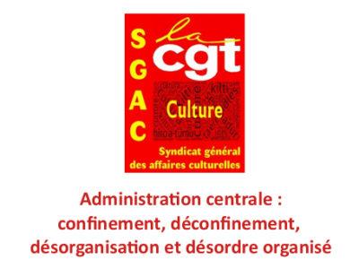 Administration centrale: confinement, déconfinement, désorganisation et désordre organisé