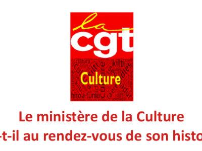 Le ministère de la Culture sera-t-il au rendez-vous de son histoire ?