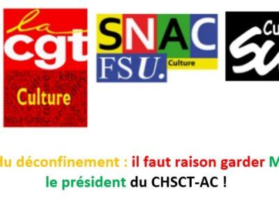 Phase 2 du déconfinement: il faut raison garder Monsieur le président du CHSCT-AC!