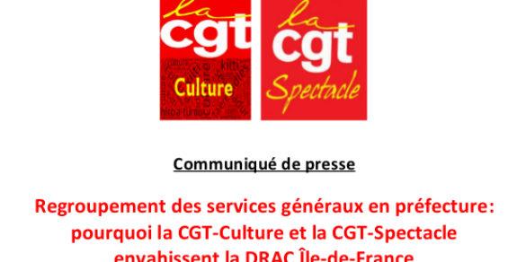 Regroupement des services généraux en préfecture: pourquoi la CGT-Culture et la CGT-Spectacle envahissent la DRAC Île-de-France