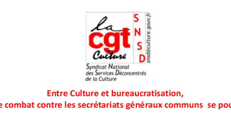 Entre Culture et bureaucratisation, notre combat contre les secrétariats généraux communs se poursuit