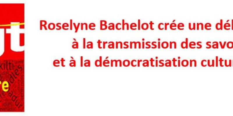 Roselyne Bachelot crée une délégation à la transmission des savoirs et à la démocratisation culturelle!