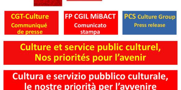 Communiqué de presse  CGT/CGIL/PCS : Culture et service public culturel, nos priorités pour la démocratie et l'avenir