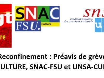 Reconfinement : préavis de grève CGT-CULTURE, SNAC-FSU etUNSA-CULTURE